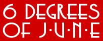 Six Degrees of June